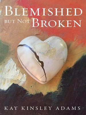 cover image of Blemished but Not Broken
