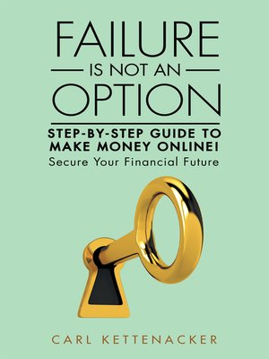 cover image of Failure Is Not an Option