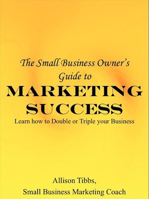 cover image of Small Business Owner's Guide to Marketing Success