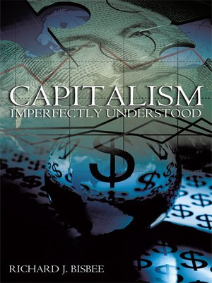 cover image of Capitalism Imperfectly Understood