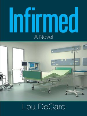 cover image of Infirmed