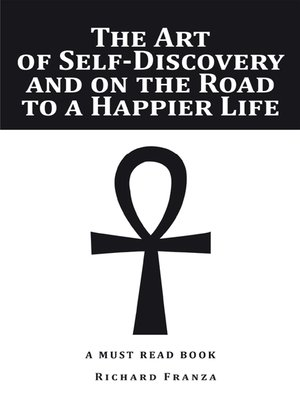 cover image of The Art of Self-Discovery and on the Road to a Happier Life