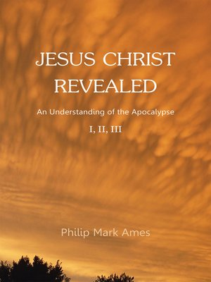 cover image of Jesus Christ Revealed