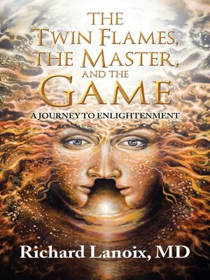 cover image of The Twin Flames, the Master, and the Game