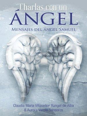 cover image of Charlas Con Un Ángel