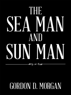 cover image of The Sea Man and Sun Man