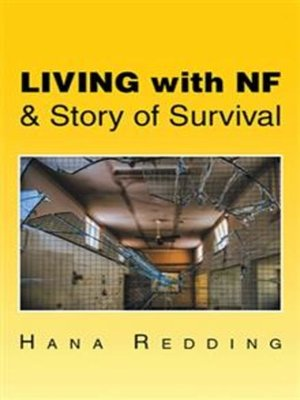 cover image of Living with Nf & Story of Survival