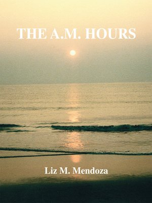 cover image of The A.M. Hours