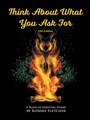 cover image of Think About What You Ask For