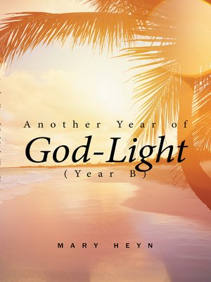 cover image of Another Year of God-Light (Year B)