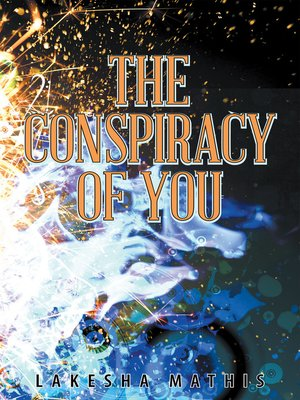 cover image of The Conspiracy of You