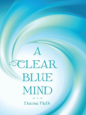 cover image of A Clear Blue Mind