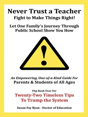 cover image of Never Trust a Teacher—Fight to Make Things Right