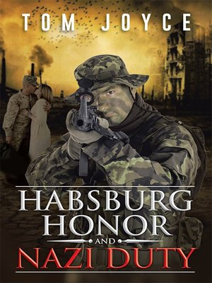 cover image of Habsburg Honor and Nazi Duty
