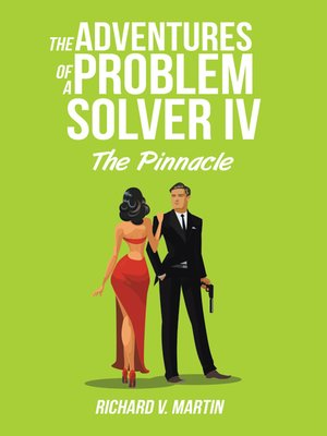 cover image of The Adventures of a Problem Solver IV