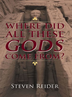 cover image of Where Did All These Gods Come From?