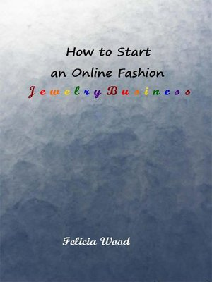 cover image of How to Start an Online Fashion Jewelry Business