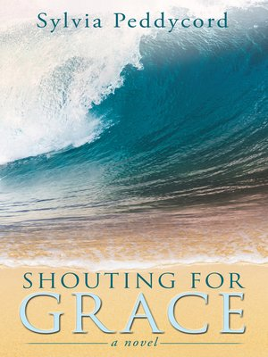 cover image of Shouting for Grace