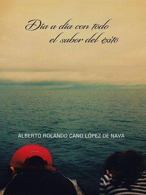 cover image of Día a día con todo el sabor del éxito
