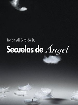 cover image of Secuelas De Ángel