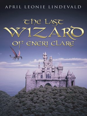 cover image of The Last Wizard of Eneri Clare
