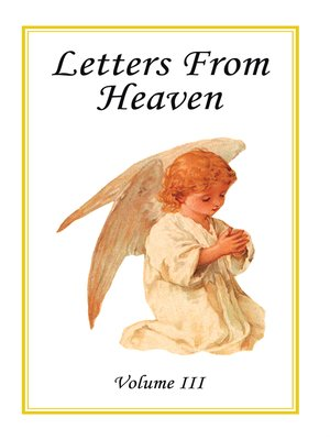 cover image of Letters From Heaven, Volume 3