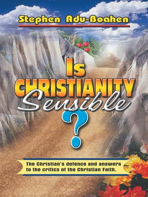 cover image of Is Christianity Sensible?