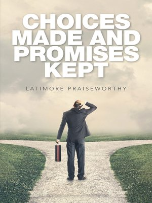 cover image of Choices Made and Promises Kept