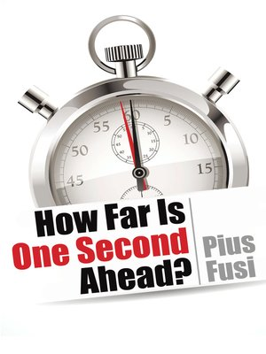 cover image of How Far Is One Second Ahead?