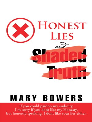cover image of Honest Lies and Shaded Truth