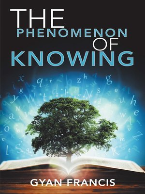 cover image of The Phenomenon of Knowing