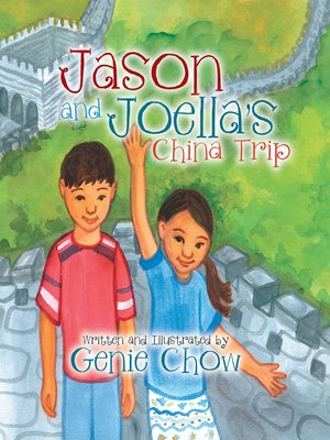 cover image of Jason and Joellas China Trip