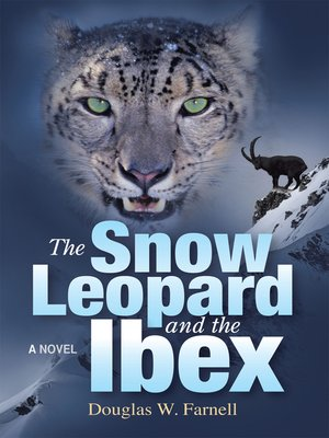 cover image of The Snow Leopard and the Ibex
