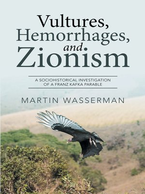 cover image of Vultures, Hemorrhages, and Zionism
