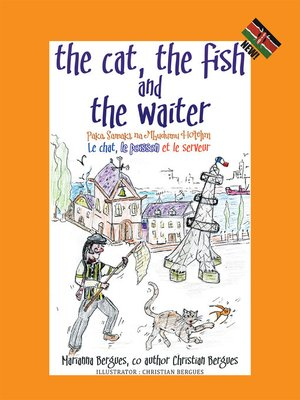 cover image of The Cat, the Fish and the Waiter (Swahili Edition) (English, Swahili and French Edition) ( a Children's Book)