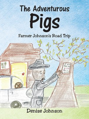 cover image of Farmer Johnson's Road Trip
