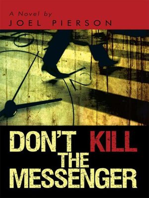 cover image of Don't Kill The Messenger