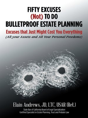 cover image of Fifty Excuses (Not) To Do Bulletproof Estate Planning