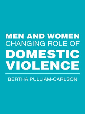 cover image of Men and Women Changing Role of Domestic Violence