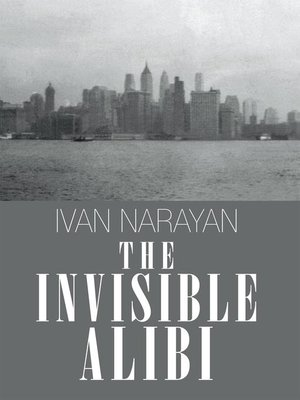 cover image of The Invisible Alibi