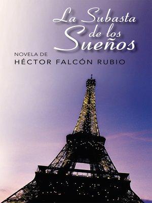 cover image of La Subasta De Los Sueños