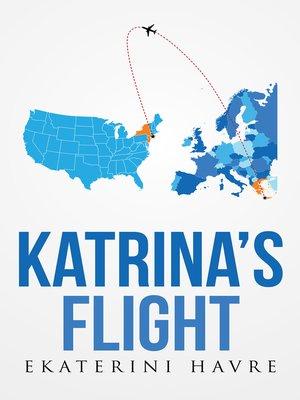 cover image of Katrina's Flight