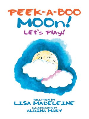 cover image of Peek-a-Boo Moon!