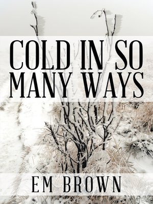 cover image of Cold in so Many Ways
