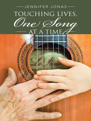 cover image of Touching Lives, One Song at a Time