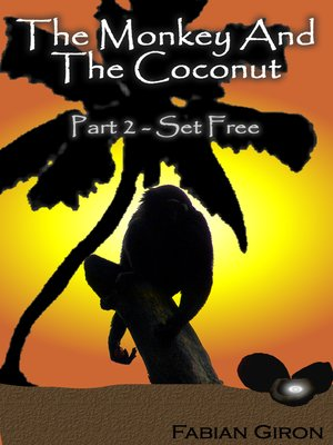 cover image of The Monkey And The Coconut