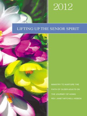 cover image of LIFTING UP THE SENIOR SPIRIT