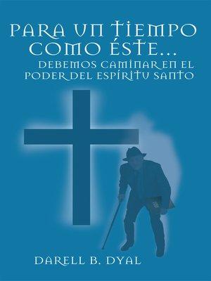 cover image of Para Un Tiempo Como Éste...