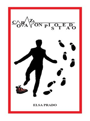 cover image of Corazón pisoteado
