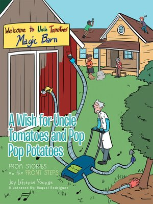 cover image of A Wish for Uncle Tomatoes and Pop Pop Potatoes